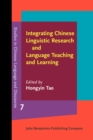 Integrating Chinese Linguistic Research and Language Teaching and Learning - eBook