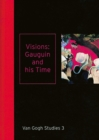 Visions: Gauguin and His Time Van Gogh Studies 3 - Book