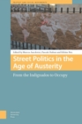 Street Politics in the Age of Austerity - eBook