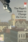 The Player's Power to Change the Game - eBook
