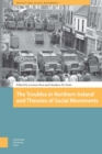 The Troubles in Northern Ireland and Theories of Social Movements - eBook