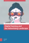 Digital Gaming and the Advertising Landscape - eBook