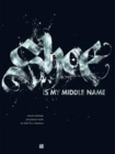 Shoe Is My Middle Name: Written Paintings And Painted Words - Book