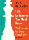 100 Endgames You Must Know : Vital Lessons for Every Chess Player Improved and Expanded - eBook