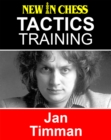Tactics Training - Jan Timman : How to improve your Chess with Jan Timman and become a Chess Tactics Master - eBook