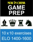 New In Chess Gameprep Elo 1400-1600 - eBook