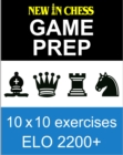New In Chess Gameprep Elo 2200+ - eBook