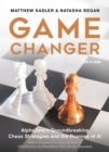 Game Changer : AlphaZero's Groundbreaking Chess Strategies and the Promise of AI - eBook