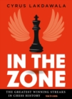 In the Zone : The Greatest Winning Streaks in Chess History - eBook