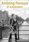 Amazing Flavours of Amsterdam - Book