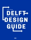 Delft Design Guide : Design strategies and methods - eBook
