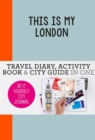 This is my London : Do-It-Yourself City Journal - Book