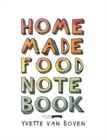 Home Made Food Notebook - Book
