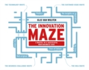 The Innovation Maze : 4 Routes to a Successful New Business Case - Book