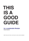 This is a Good Guide - for a Sustainable Lifestyle - Book