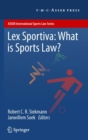 Lex Sportiva: What is Sports Law? - eBook