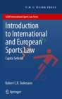 Introduction to International and European Sports Law : Capita Selecta - eBook