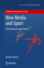 New Media and Sport : International Legal Aspects - eBook