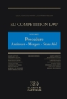 EU Competition Law, Volume 1: Procedure : Antitrust - Merger - State Aid - Book