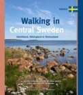 Walking in Central Sweden : Gastrikland, Halsingland & Vastmanland - Book