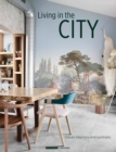 Living in the City : Urban Interiors and Portraits - Book