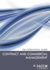 Contract and Commercial Management : The Operational Guide - Book
