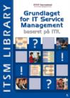 Grundlaget for IT Service Management Baseret På  ITIL® - eBook