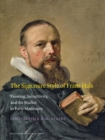 The Signature Style of Frans Hals : Painting, Subjectivity, and the Market in Early Modernity - Book