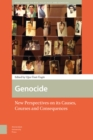 Genocide : New Perspectives on its Causes, Courses and Consequences - Book