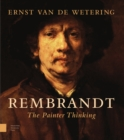Rembrandt. The Painter Thinking - Book