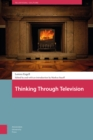 Thinking Through Television - Book