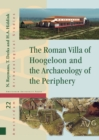 The Roman Villa of Hoogeloon and the Archaeology of the Periphery - Book