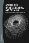 Applied FEM of Metal Removal and Forming : A Practical Course in Abaqus Modeling - Book