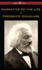 Narrative of the Life of Frederick Douglass (Wisehouse Classics Edition) - eBook