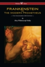 FRANKENSTEIN or The Modern Prometheus (Uncensored 1818 Edition - Wisehouse Classics) - eBook