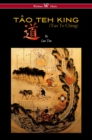 THE TAO TEH KING (TAO TE CHING - Wisehouse Classics Edition) - eBook