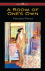 A Room of One's Own (Wisehouse Classics Edition) - eBook