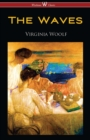 The Waves (Wisehouse Classics Edition) - eBook