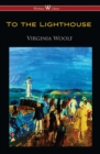 To the Lighthouse (Wisehouse Classics Edition) - eBook