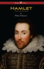 Hamlet - Prince of Denmark (Wisehouse Classics Edition) - eBook
