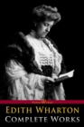 Edith Wharton: Complete Works - eBook