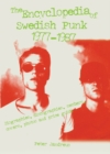 The Encyclopedia Of Swedish Punk 1977-1987 - Book