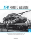 AFV Photo Album : Armoured Fighting Vehicles on Czechoslovakian Territory 1945 Vol. 2 - Book