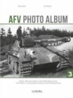 AFV Photo Album: Vol. 3 : Panther Tanks and Variants on Czechoslovakian Territory - Book