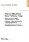 Behaviour of Spent Power Reactor Fuel during Storage : Extracts from the Final Reports of Coordinated Research Projects on Behaviour of Spent Fuel Assemblies in Storage (BEFAST I-III) and Spent Fuel P - Book