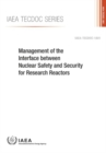 Management of the Interface between Nuclear Safety and Security for Research Reactors - Book