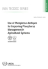 Use of Phosphorus Isotopes for Improving Phosphorus Management in Agricultural Systems - Book