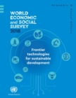 World economic and social survey 2018 : frontier technologies for sustainable development - Book