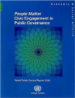 People Matter - Civic Engagement in Public Governance : World Public Sector Report 2008 - Book
