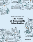 World Cities Report 2020 : The Value of Sustainable Urbanization - Book
